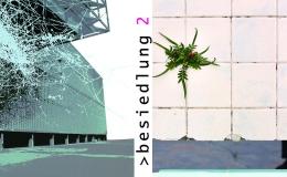 Nächste Ausstellung: >besiedlung 2 mit Sophie Tiller (A) und Susanne Piotter(D)